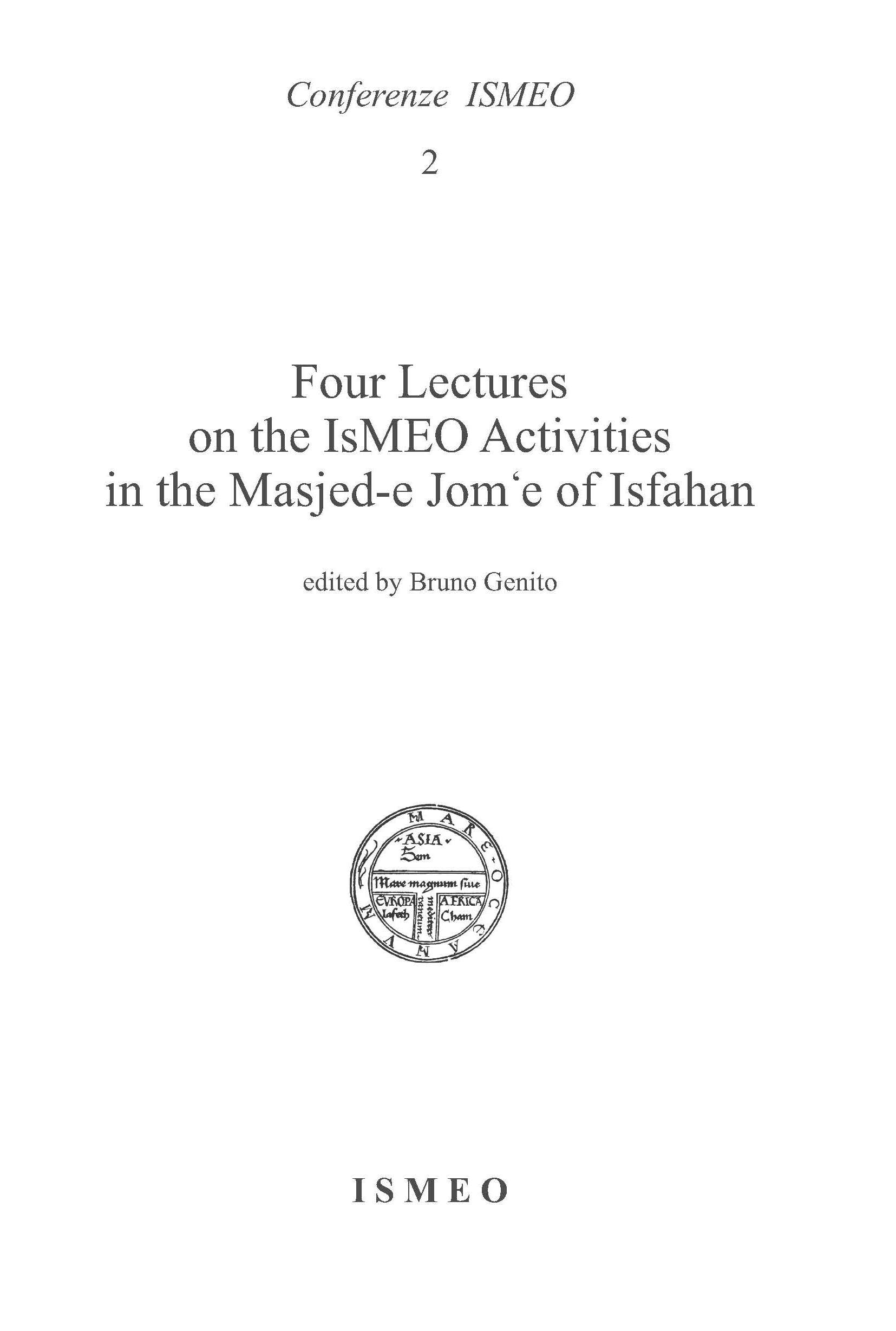 Four Lectures on the ISMEO Activities