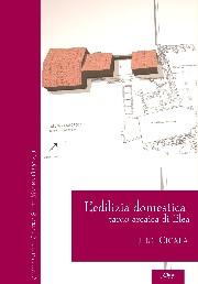 L 39 edilizia domestica tardo arcaica di elea scienze e for Software di progettazione edilizia domestica