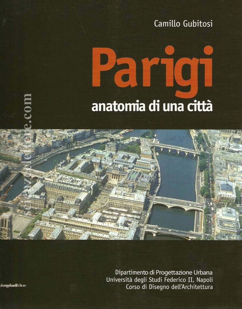 Parigi anatomia di una citt dipartimento di for Studi di architettura napoli