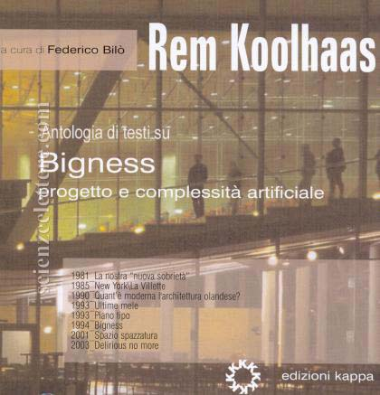 rem koolhaas bigness essay Abebookscom: s m l xl (9781885254863) by rem koolhaas bruce mau hans werlemann and a great selection of similar new, used.