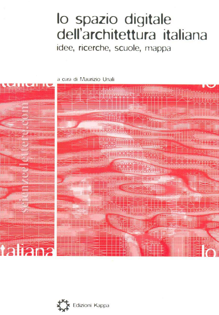 Lo spazio digitale dell 39 architettura italiana idee Idee architettura