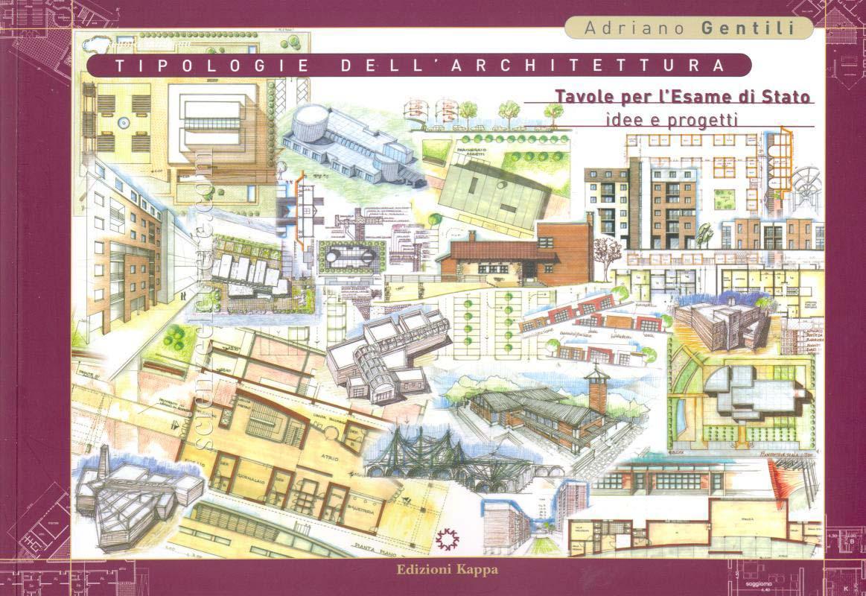 Tipologie Dell 39 Architettura Tavole Per L 39 Esame Di Stato